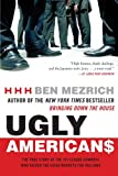 img - for Ugly Americans: The True Story of the Ivy League Cowboys Who Raided the Asian Markets for Millions book / textbook / text book