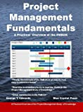 Project Management Fundamentals:   A Practical Overview of the PMBOK (English Edition)