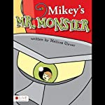 Mikey's Mr. Monster | Melissa Glover