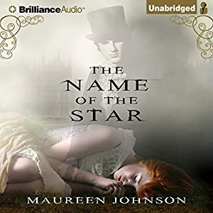 The Name of the Star | [Maureen Johnson]