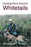 img - for Hunting Farm Country Whitetails book / textbook / text book