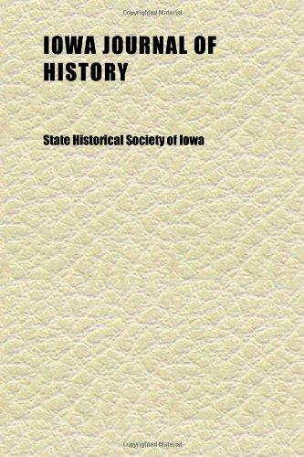Iowa Journal of History (Volume 16)