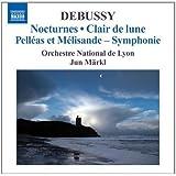Debussy - Orchestral Works Vol. 2 by Claude Debussy, Orchestre National de Lyon, Jun M�rkl, MDR Radio Choir, Leipzig [Music CD]