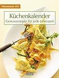 Küchenkalender mit Rezepten 2015: Foto-Wochenkalender