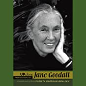 Jane Goodall: Up Close | [Sudipta Bardhan-Quallen]
