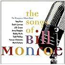 The Songs of Bill Monroe