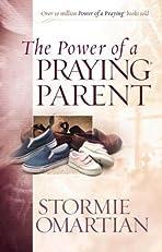The Power of a Praying? Parent (Power of Praying)