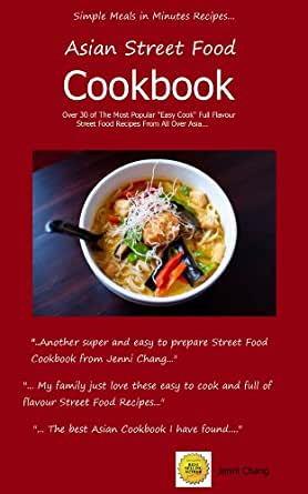 Asian street food recipes delicious quick and easy asian for Asian cuisine books