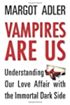 Vampires Are Us: Understanding Our Lo...