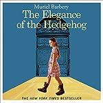 The Elegance of the Hedgehog | Muriel Barbery