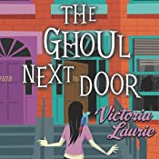 The Ghoul Next Door: A Ghost Hunter Mystery | Victoria Laurie