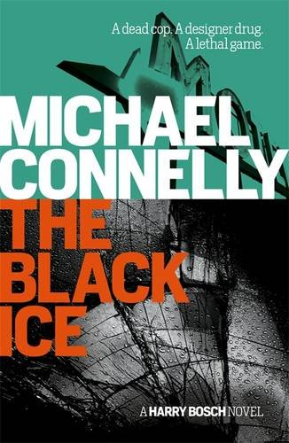 The Black Ice  (Harry Bosch, #2)