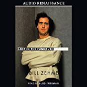 Lost in the Funhouse: The Life and Mind of Andy Kaufman | [Bill Zehme]