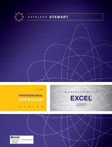 Microsoft Excel 2007: A Professional Approach