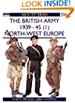 The British Army 1939-45 (1): North-W...