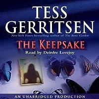 The Keepsake: A Rizzoli & Isles Novel (       UNABRIDGED) by Tess Gerritsen Narrated by Deirdre Lovejoy