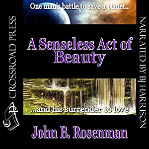 A Senseless Act of Beauty Audiobook