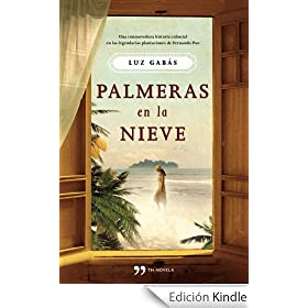 Palmeras en la nieve (Novela (temas Hoy))