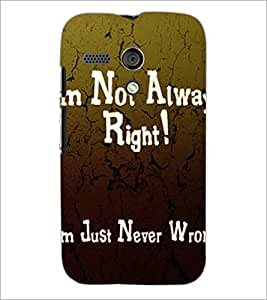 PrintDhaba Quote D-2876 Back Case Cover for MOTOROLA MOTO G (Multi-Coloured)