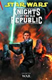 Star Wars: Knights of the Old Republic Volume 10 - War