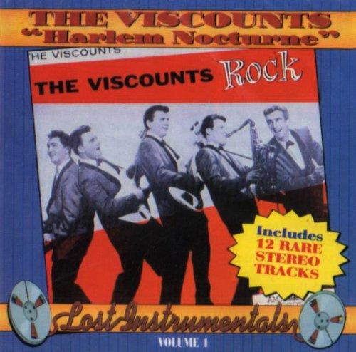 The Viscounts - Harlem Nocturne: Lost Instrumentals, Vol. 1 - Zortam Music