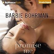 Promise Me | [Barbie Bohrman]