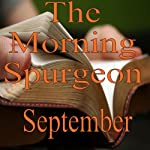Morning by Morning: September | Charles H. Spurgeon