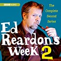 Ed Reardon's Week: The Complete Second Series  by Christopher Douglas, Andrew Nickolds