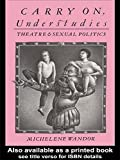 Carry on Understudies: Theatre and Sexual Politics (0415119553) by Wandor, Michelene