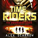The Doomsday Code Audiobook by Alex Scarrow Narrated by Aaron Landon