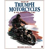 Tales of Triumph Motorcycles and the Meriden Factory ~ Hughie Hancox
