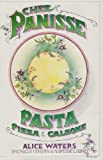 Chez Panisse: Pasta, Pizza, and Calzone