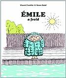 """Afficher """"Emile Emile a froid"""""""