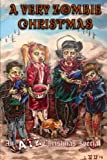img - for A Very Zombie Christmas: An ATZ Christmas Special book / textbook / text book