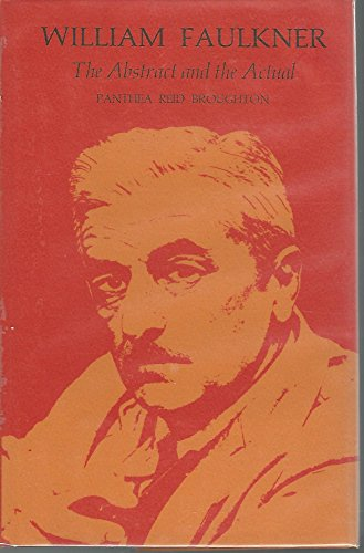 William Faulkner: The Abstract and the Actual