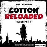 Bürgerkrieg (Cotton Reloaded 14) | Linda Budinger