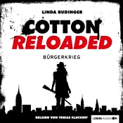 Bürgerkrieg (Cotton Reloaded 14) | Linda Budinger