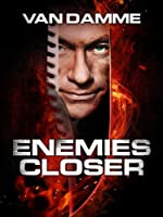Enemies Closer (Watch Now While It's in Theaters)
