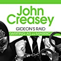Gideon's Raid: Gideon of Scotland Yard, Book 25 Audiobook by John Creasey Narrated by Barnaby Edwards