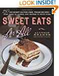 Sweet Eats for All: 250 Decadent Glut...