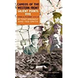 Salient Points 5: Cameos of the Western Front - Ypres and Picardy 1914-1918 (Cameos of the Western Front (Pen...
