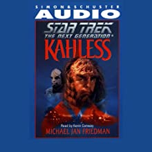 Star Trek, The Next Generation: Kahless (Adapted)  by Michael Jan Friedman Narrated by Kevin Conway