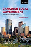 Canadian Local Government: An Urban Perspective