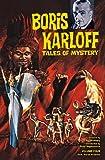 Boris Karloff Tales of Mystery Archives Volume 4