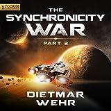 The Synchronicity War: Part 2 (Unabridged)