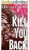 Kill You Back