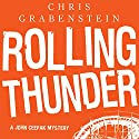 Rolling Thunder: A John Ceepak Mystery Audiobook by Chris Grabenstein Narrated by Jeff Woodman
