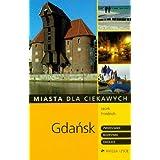 Gdańsk. Miasta dla ciekawych