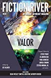 img - for Fiction River: Valor (Fiction River: An Original Anthology Magazine) (Volume 14) book / textbook / text book