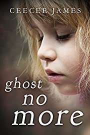 Ghost No More (Ghost No More Series Book 1)